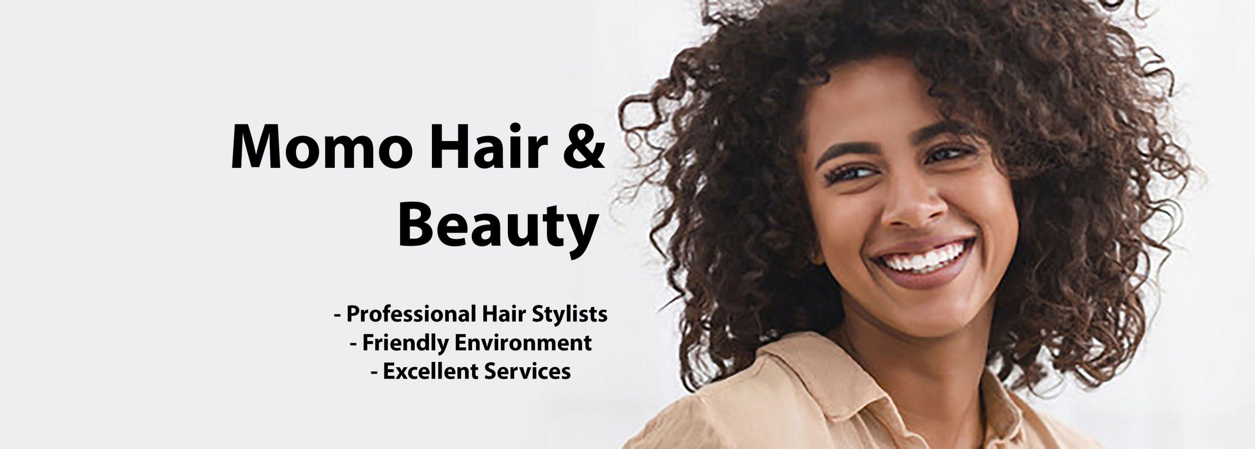 Momo Hair and beauty